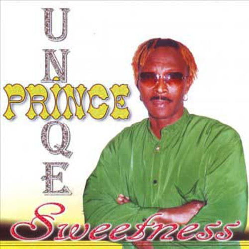 Sweetness - Prince Unique