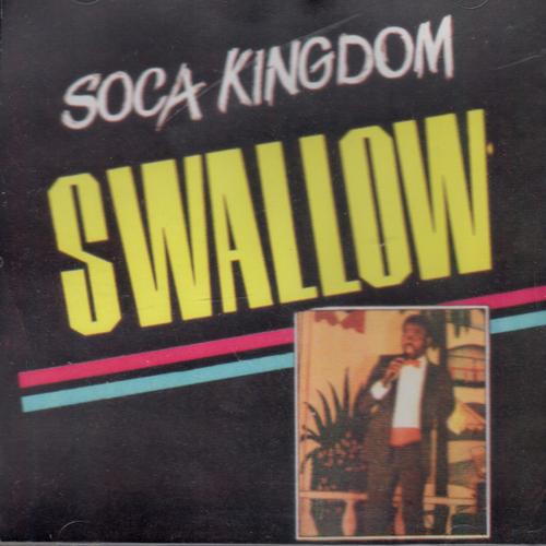 Soca Kingdom - Swallow
