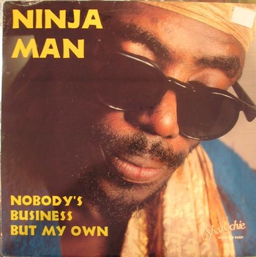 Nobody's Business But My Own - Ninjaman (LP)