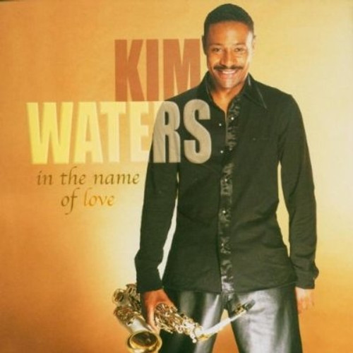 In The Name Of Love - Kim Waters