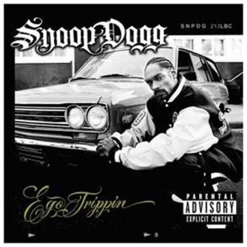 Ego Trippin (Explicit Content) - Snoop Dogg