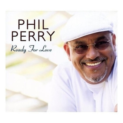 Ready For Love - Phil Perry