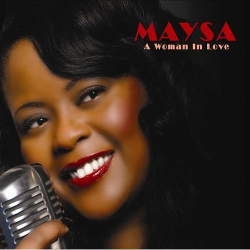 A Woman In Love - Maysa
