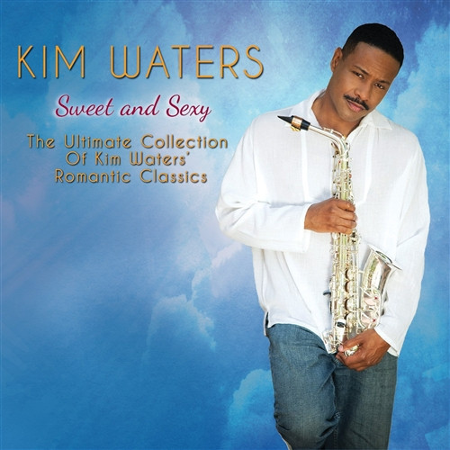 Sweet And Sexy - Kim Waters