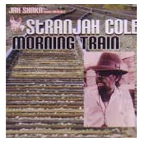 Morning Train - Stranjah Cole