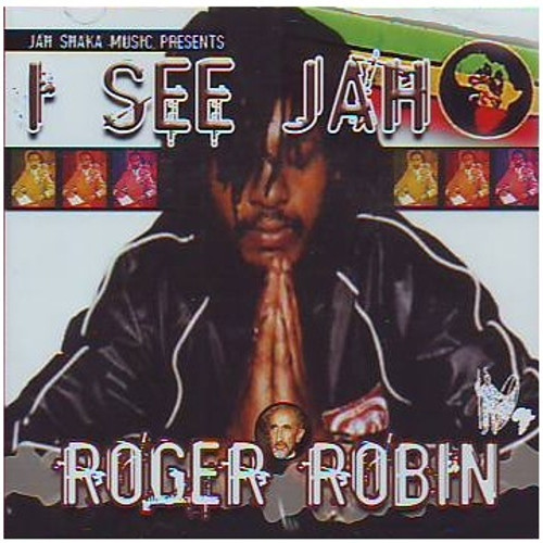 I See Jah - Roger Robin