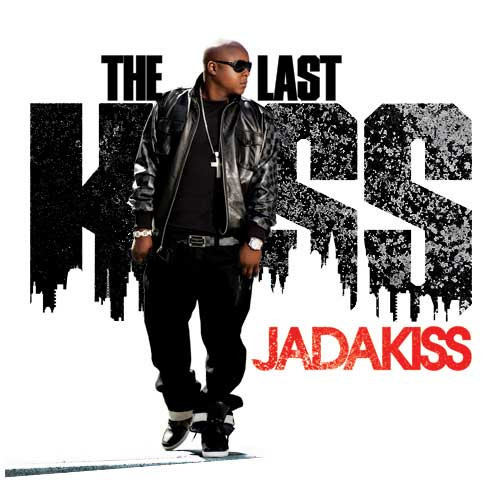 The Last Kiss - Jadakiss