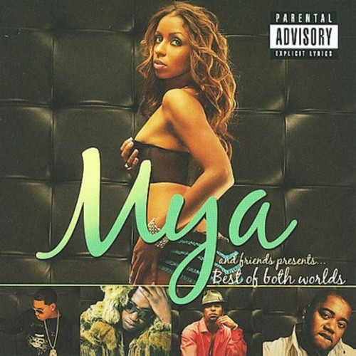 Mya & Friends Presents Best Of Both Worlds - Various Artists
