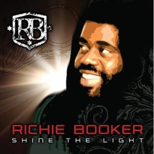 Shine The Light - Richie Marley Booker