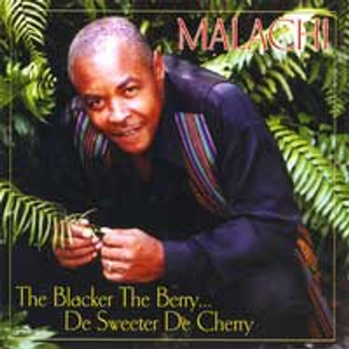 The Blacker The Berry De Sweeter De Cherry - Malachi