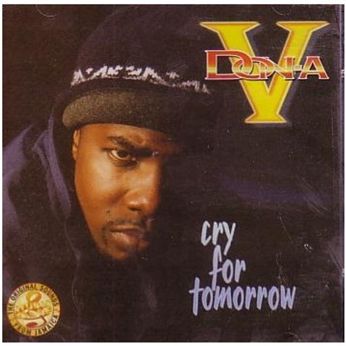 Cry For Tomorrow - Donna V