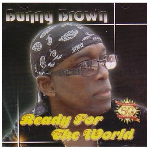 Ready For The World - Bunny Brown