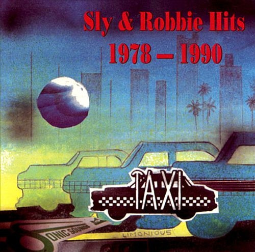 1978-1990 Hits - Sly & Robbie