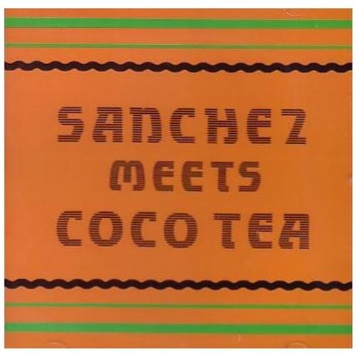 Sanchez Meets Coco Tea - Sanchez & Coco Tea