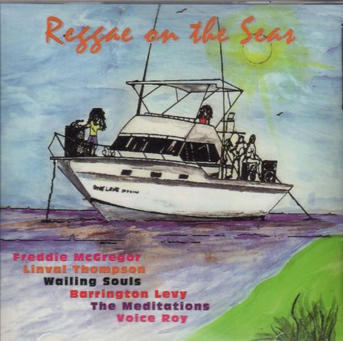 Reggae On The Seas - Various Artists