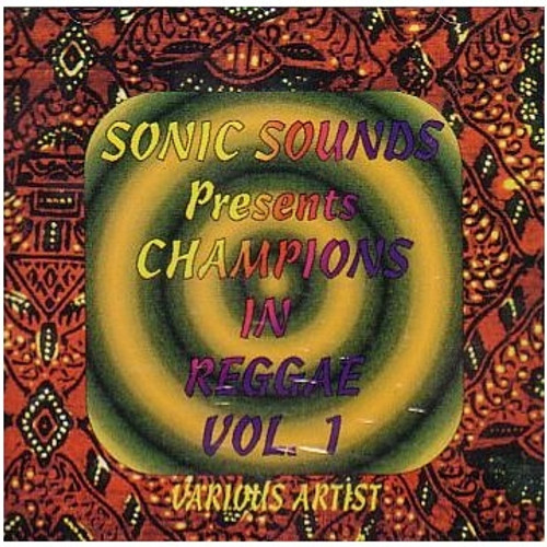Champions In Reggae Vol.1 - Various Artists