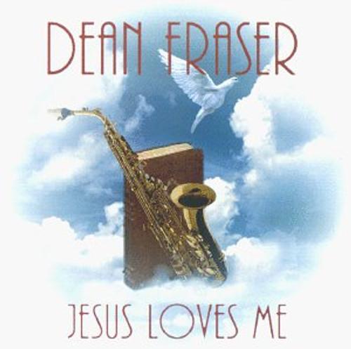 Jesus Love Me - Dean Fraser