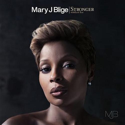 Stronger - Mary J.blige