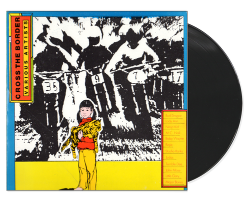 Cross The Border - Various Artists (LP)