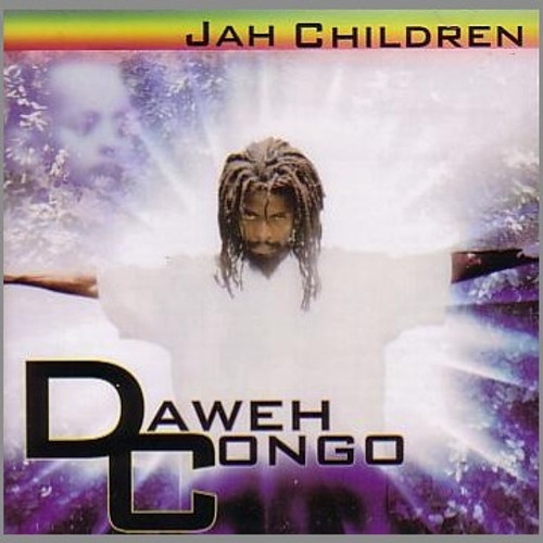 Jah Children - Daweh Congo
