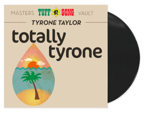 Totally Tyrone - Tyrone Taylor (LP)
