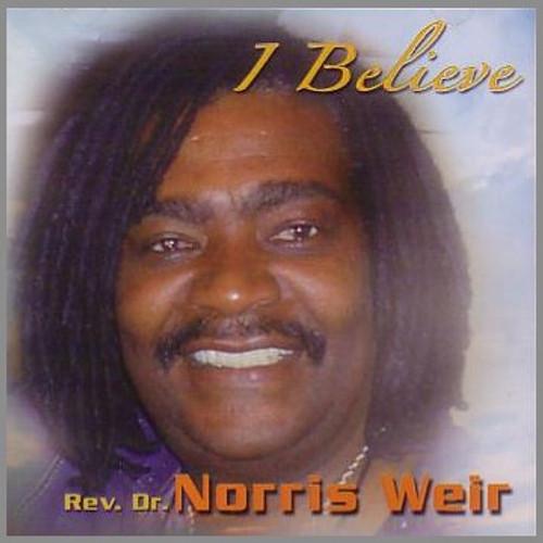 I Believe - Norris Weir