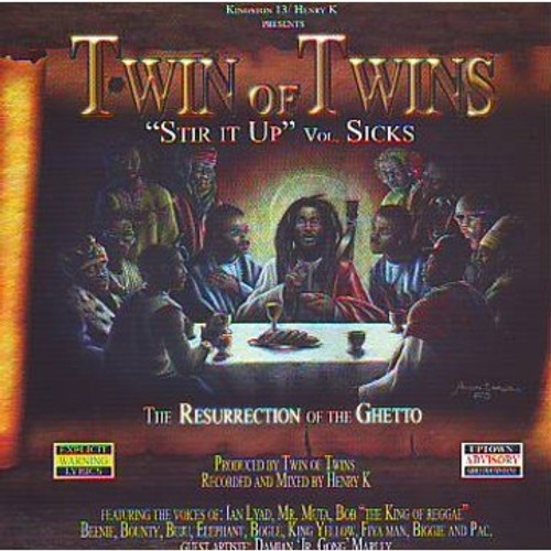 "Stir It Up Vol.sicks""resurrection Of The Ghetto"" - Twin Of Twins"