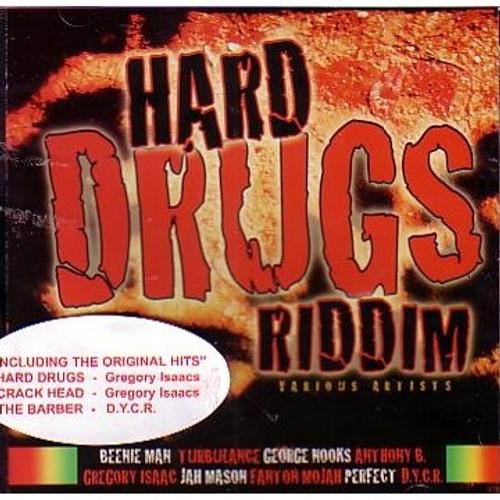 Hard Drugs Riddim - Various Artists