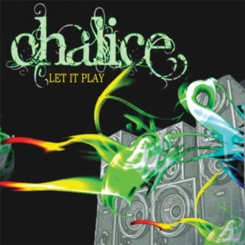 Let It Play - Chalice