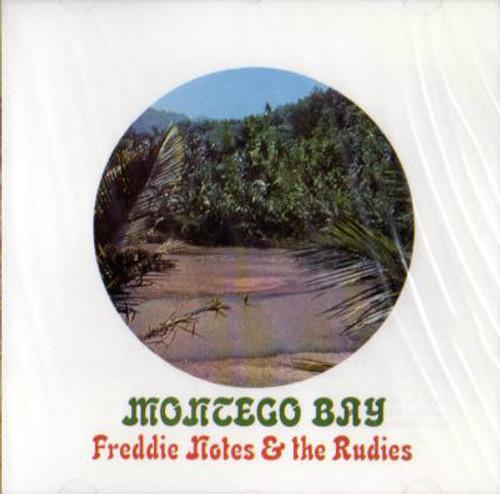 Montego Bay - Freddie Notes & The Rudies