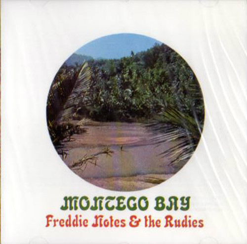 Montego Bay - Freddie Notes & The Rudies