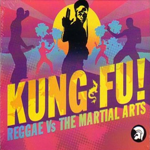 Kung Fu:(Reggae Vs.martial Arts) - Various Artists