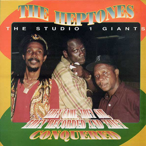 They Came, They Saw, They Recorded And Conquered - The Heptones