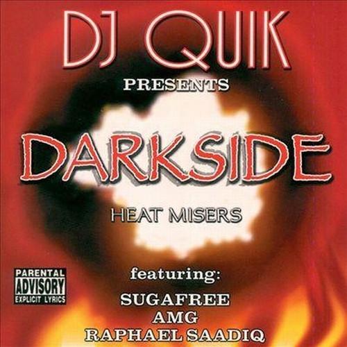 Dj Quik Presents Darkside Heat Misers - Dj Quik, Sugafree, Amg & Raphael Saadiq