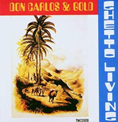 Ghetto Living - Don Carlos