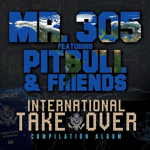 Pitbull Presents Team Pitbull:int'l Takeover - Pitbull