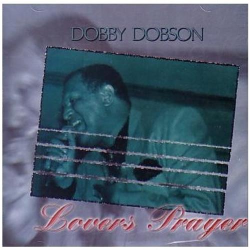 Lovers Prayers - Dobby Dobson