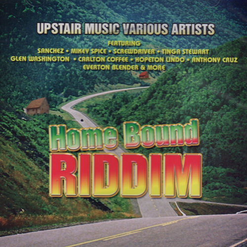 Home Bound Riddim - Various Artists