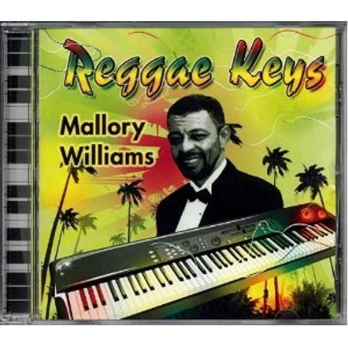 Reggae Keys - Mallory Williams
