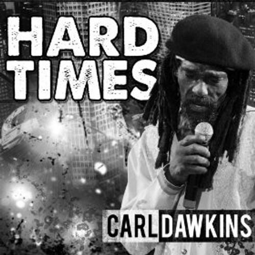 Hard Times - Carl Dawkins