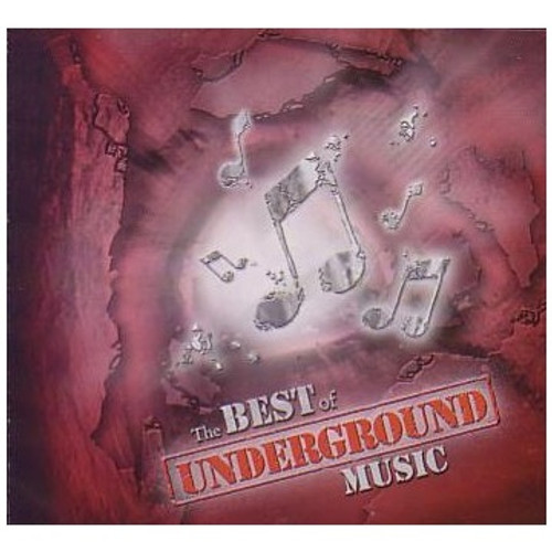The Best Of Underground Music - Various Artists