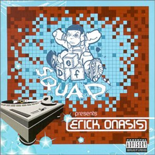 Def Squad Presents - Erick Onasis