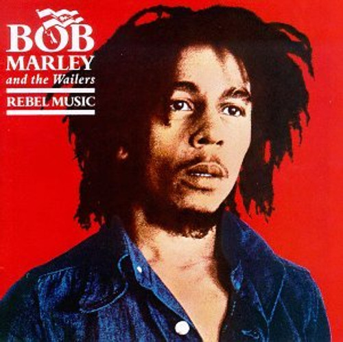 Rebel Music (Remastered) - Bob Marley