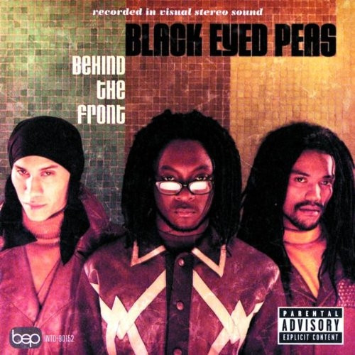 Behind The Front - Black Eyed Peas