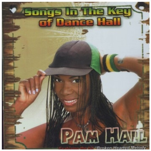 Songs In The Key Of Dance Hall - Pam Hall