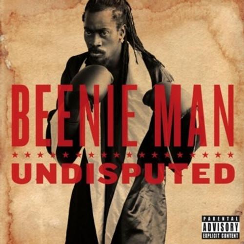 Undisputed - Beenie Man