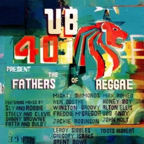 The Fathers Of Reggae - Ub40