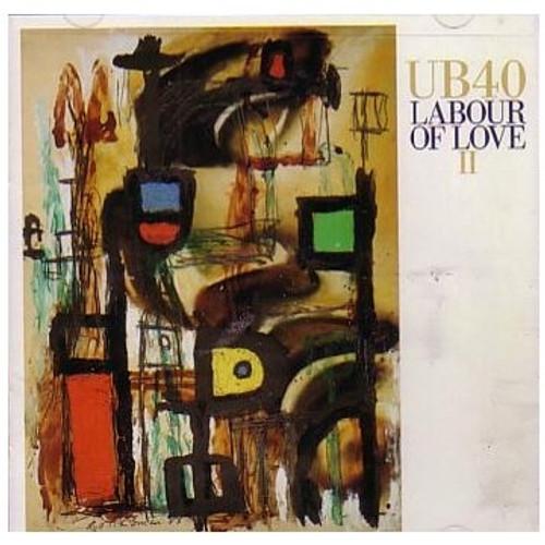 Labour Of Love 2 - Ub40
