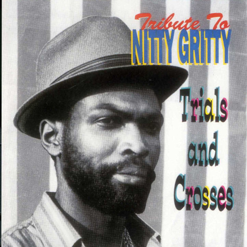 Tribute To Nitty Gritty - Nitty Gritty