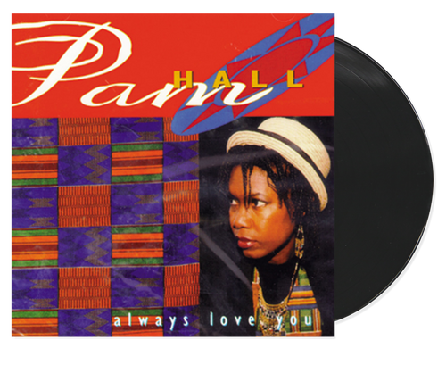 Always Love You - Pam Hall (LP)